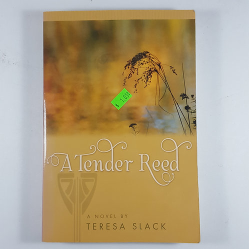 A Tender Reed