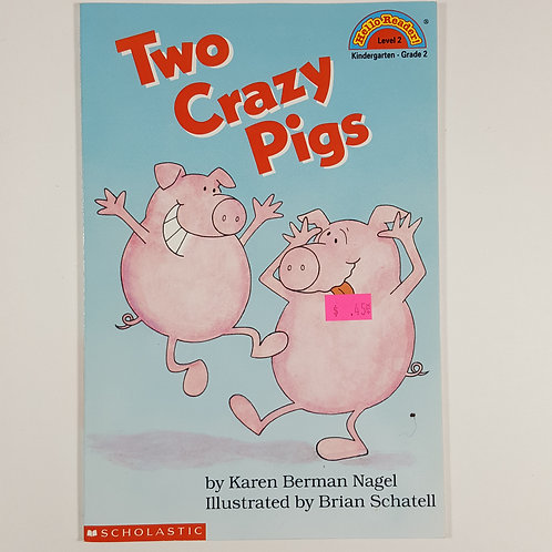 Two Crazy Pigs