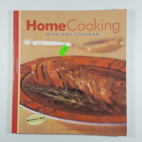 Home Cooking with Amy Coleman - Volume 4