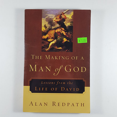 The Making of A Man of God - by Alan Redpath