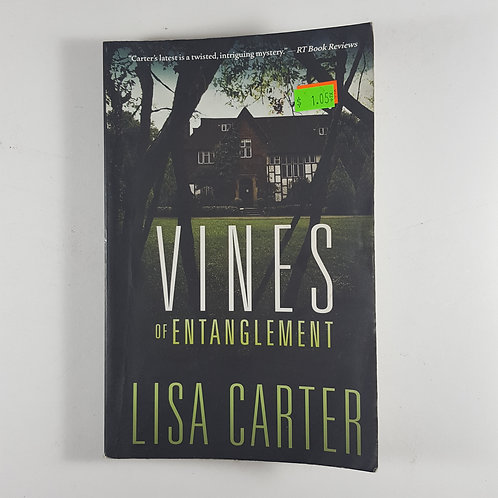 Vines of Entanglement by Lisa Carter