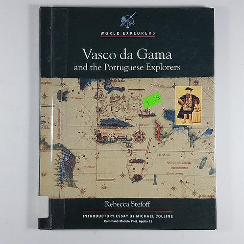 Vasco de Gama and the Portuguese Explorers