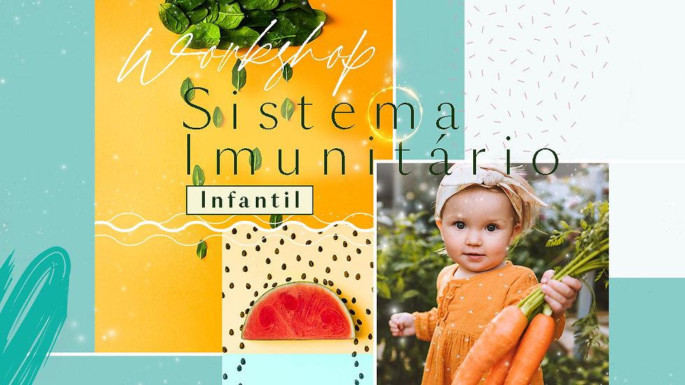 Workshop Melhore o Sistema Imunitário do seu Filho