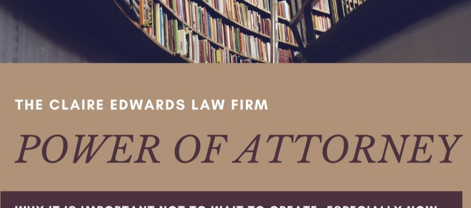 Don't Wait to Create A Power of Attorney