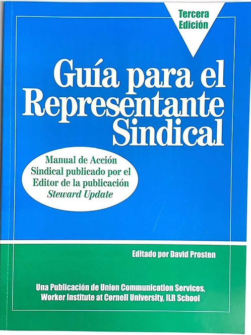 The Union Steward's Guide, Spanish 3rd edition - Paperback