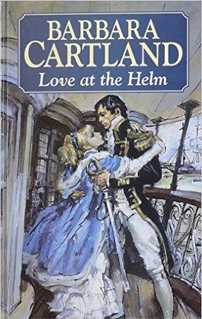 Love at the Helm by Dame Barbara Cartland