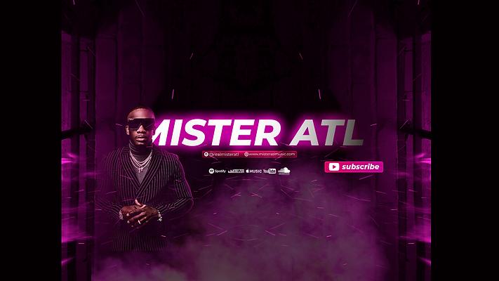 MISTER ATL MUSIC