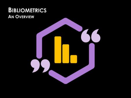 Bibliometrics: An Overview