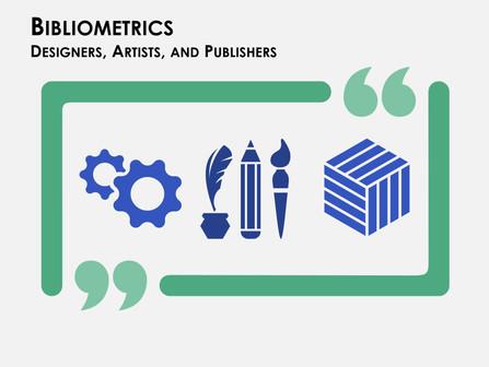 Bibliometrics: Designers, Artists, & Publishers