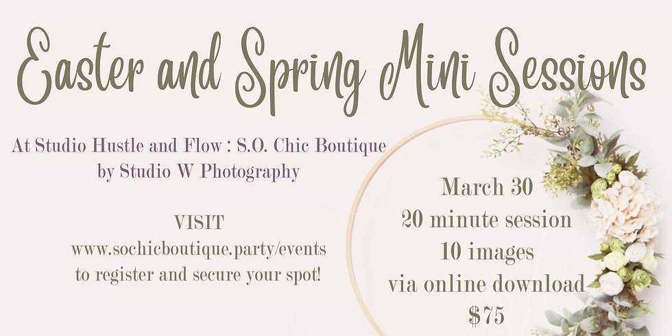 Easter and Spring Mini Sessions