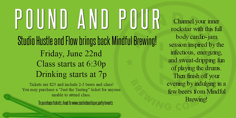 Pound and Pour - Featuring Mindful Brewing