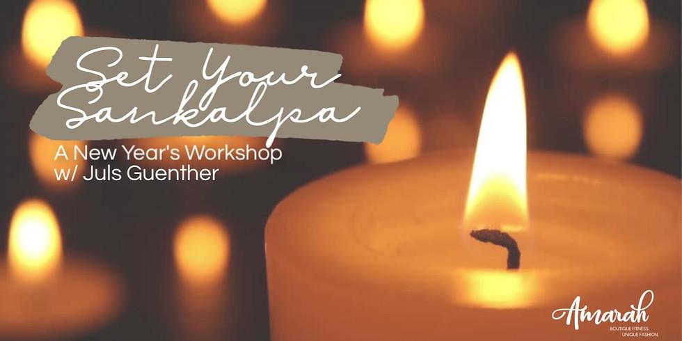 Set Your Sankalpa: A New Year's Workshop