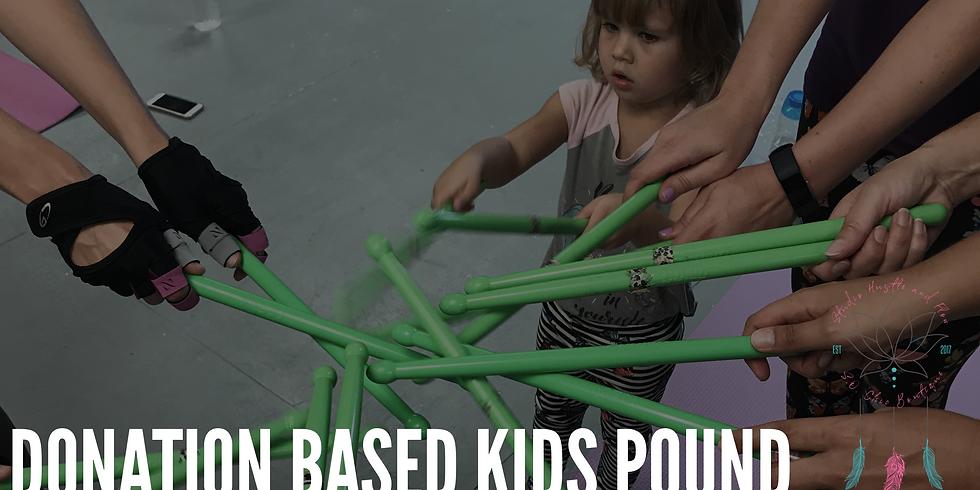 Donation Based KIDS POUND!