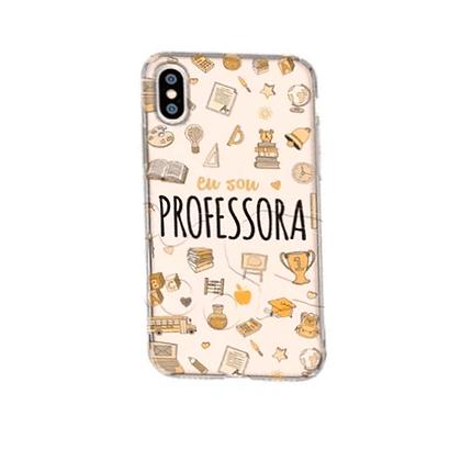 Capa Celular Eu Sou Professora Iphone