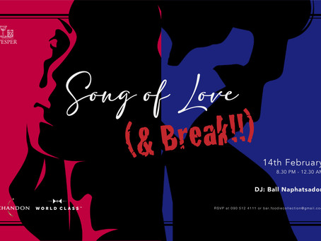Song of Love & Break Party on Valentine's Day