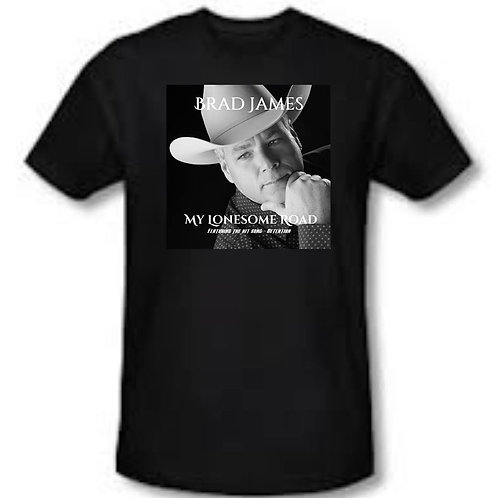 Brad James Lonesome Road Shirt, With Signature