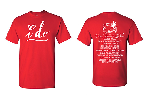 Cruising Buddies For Life Vows Shirt