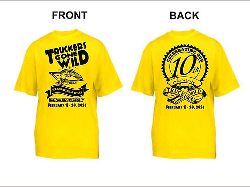 Truckers Gone Wild 10 Year Anniversary Shirt 2021
