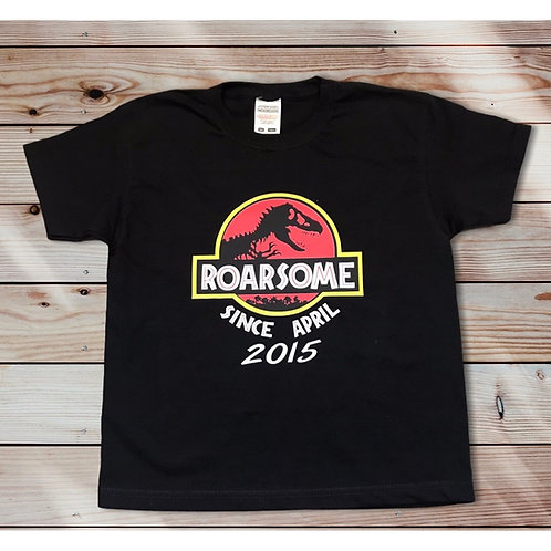 """Personalised """"Roarsome Since"""" Birthday T Shirt"""
