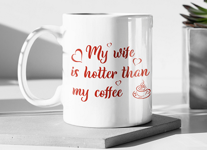 Personalised Mug - My Wife is Hotter Than My Coffee