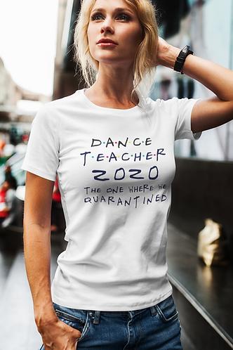Dance Teacher 2020 T Shirt