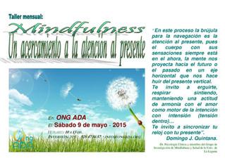 """Taller de la sede en mayo: """"Mindfulness. Un acercamiento a la atención al presente"""""""