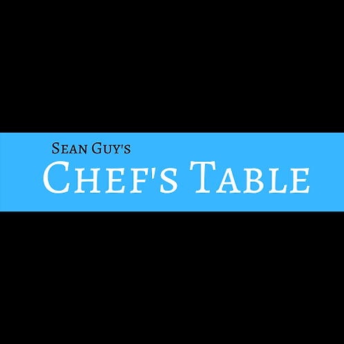 "2/14/20 | Table 30 | Valentines Day Chef's Table | ""Seafood"""