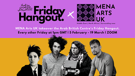 Newsletter 15 - Arab British Centre Hangouts and more events 15.02.21
