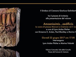 Gli scavi di piazza Marconi riscrivono la storia di Cremona