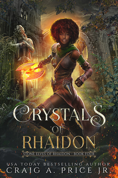 Craig A Price Jr Crystals of Rhaidon for