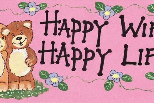 Magnet - Happy Wife Happy Life