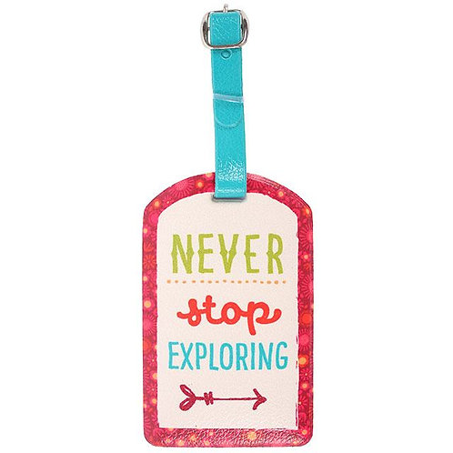 Never Stop Exploring Luggage Tag