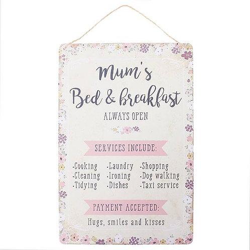Mum's Bed & Breakfast Sign