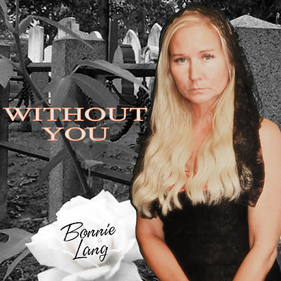 Without You - Bonnie Lang