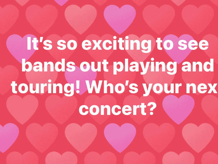 Next concert for you?