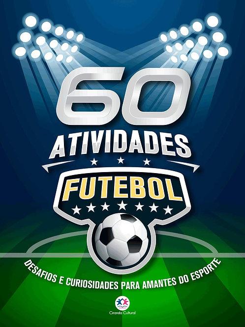 Futebol - 60 Atividades