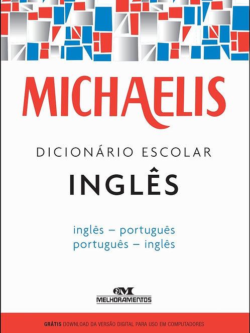 Dicionário Escolar Inglês - Michaelis