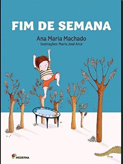 Fim de Semana - Ana Maria Machado