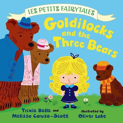 Goldilocks and The Three Bears - Les Petits Fairytales