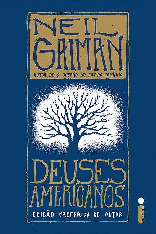Deuses Americanos - Neil Gaiman