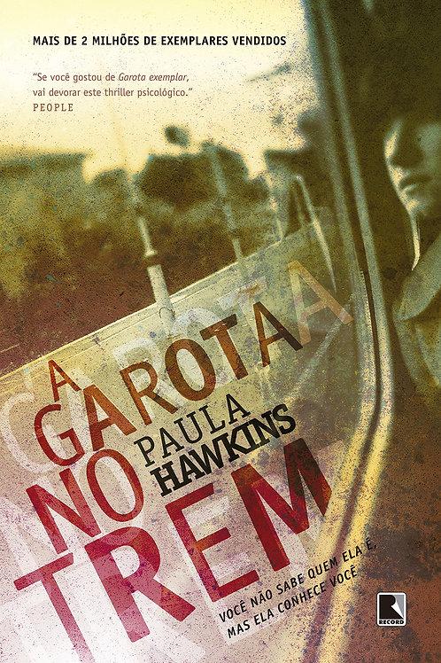 A Garota no Trem - Paula Hawkins