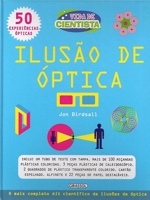 Ilusão de Óptica - Vida de Cientista