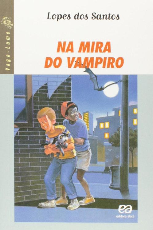 Na Mira do Vampiro - Coleção Vaga-Lume