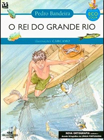 O Rei do Grande Rio - Pedro Bandeira
