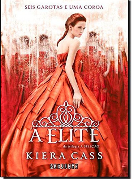 A Elite - Kiera Cass