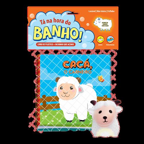 Livro de Banho - Tá na Hora do Banho - Cacá o Carneiro