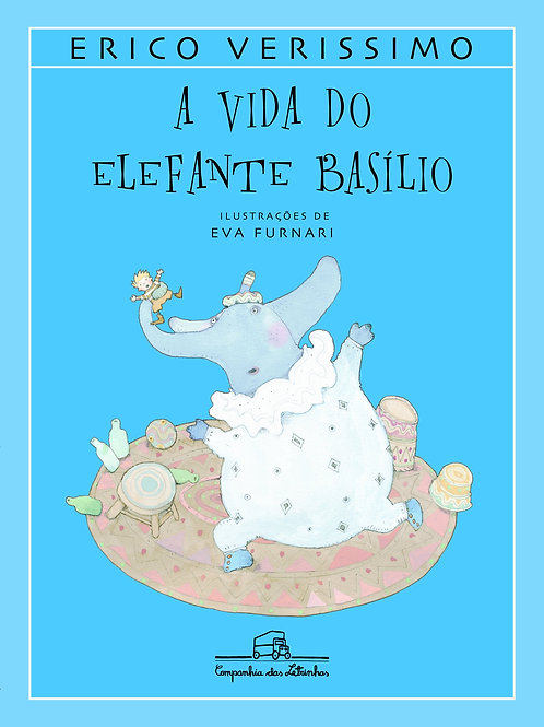 A Vida do Elefante Basílio - Érico Veríssimo