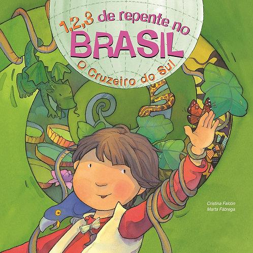 1,2,3 de Repente no Brasil - O Cruzeiro do Sul