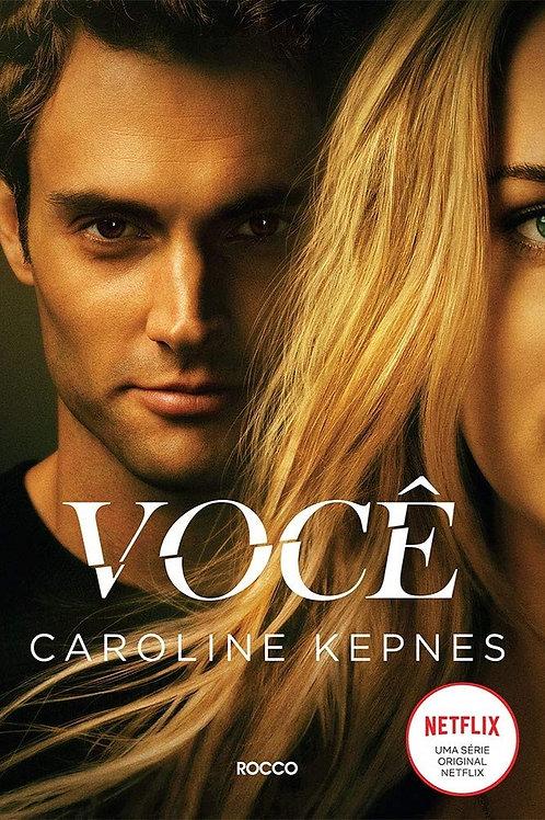 Você - Caroline Kepnes