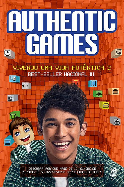Authentic Games - Vivendo Uma Vida Autêntica 2
